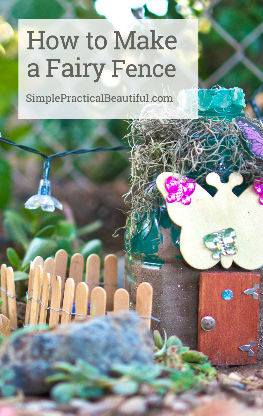 How to Make a Fairy Garden Fence Simple Practical Beautiful