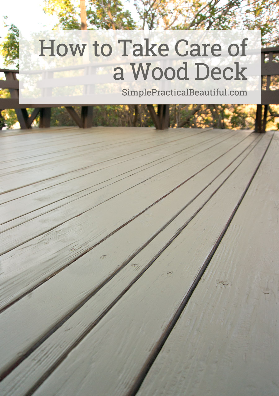 A Wood Deck Needs To Be Wellmaintained And Refinished Often Make That Job  Easier By Using