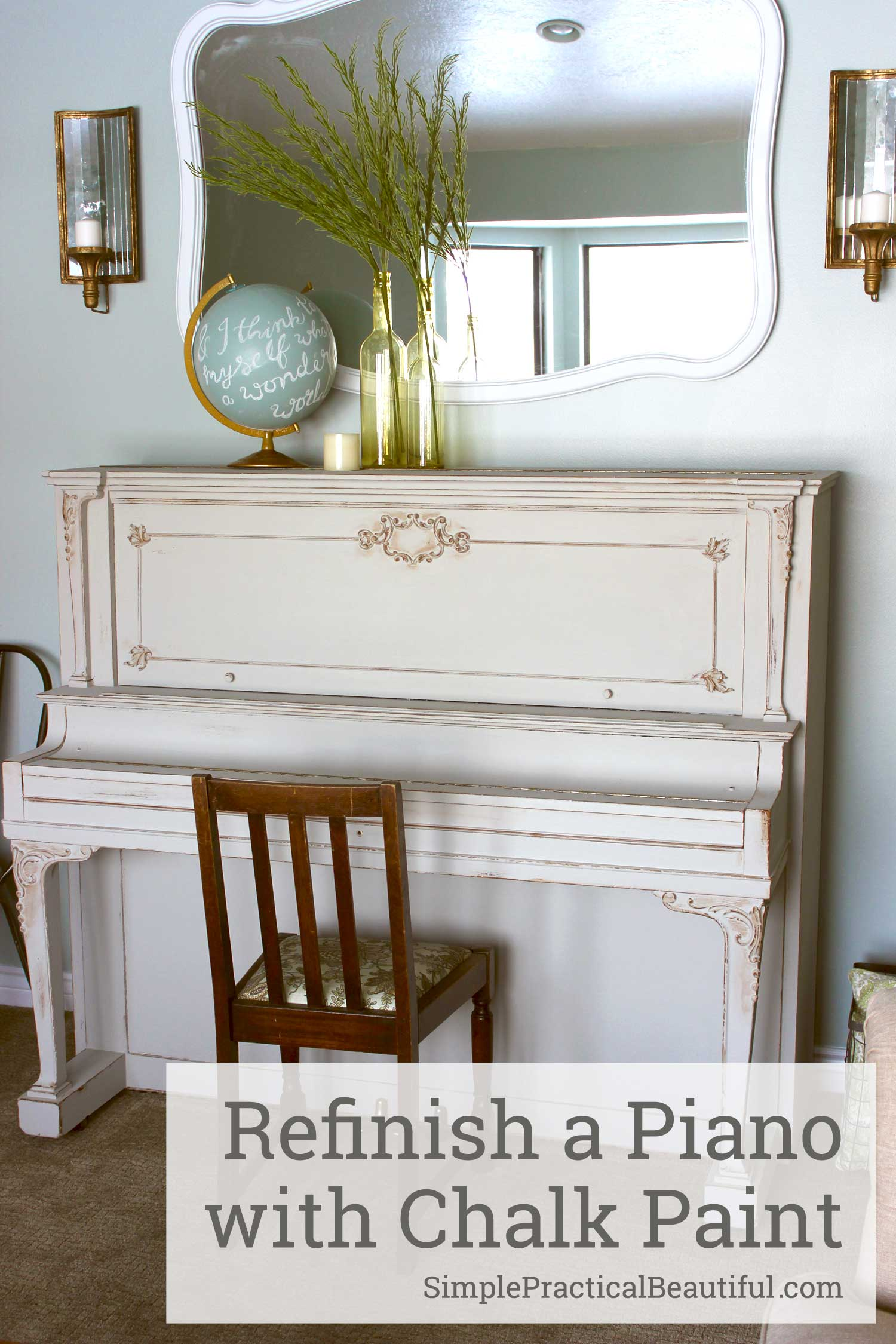 How to refinish furniture with chalk paint | a piano makeover | french country interior design | How to use chalk paint