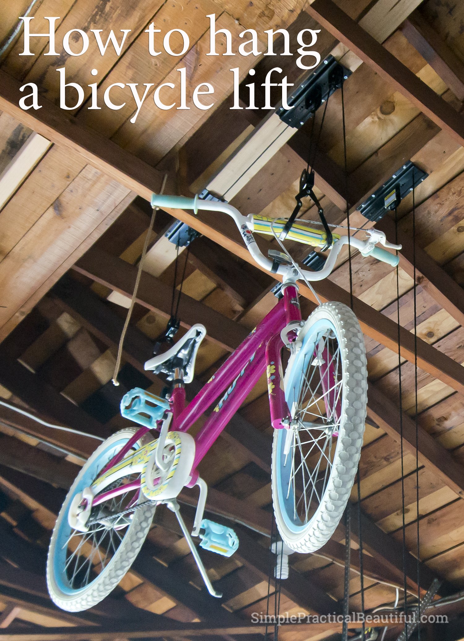 How To Hang A Bicycle Lift Simple Practical Beautiful