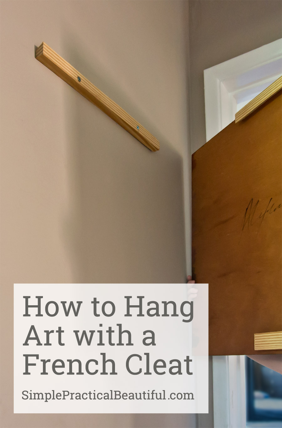 DIY french cleats - a reliable, easy, and cheap way to hang your favorite artwork