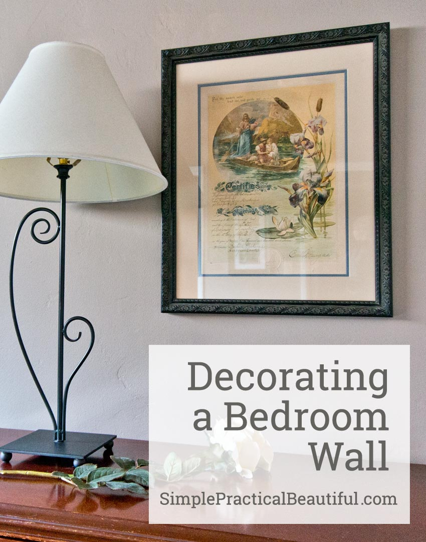 Decorating a Bedroom Wall | SimplePracticalBeautiful.com
