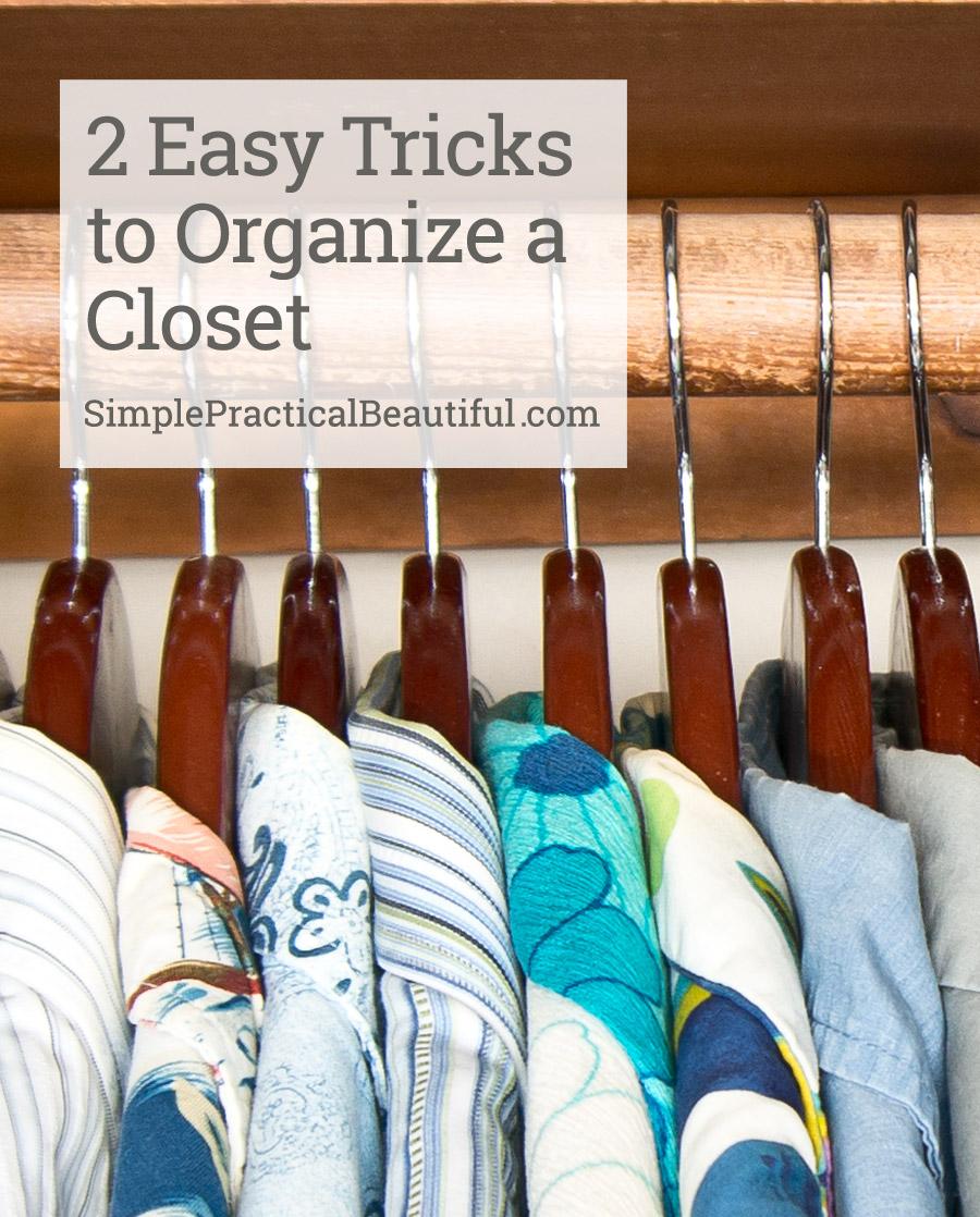 How to organize a closet with 2 easy tricks