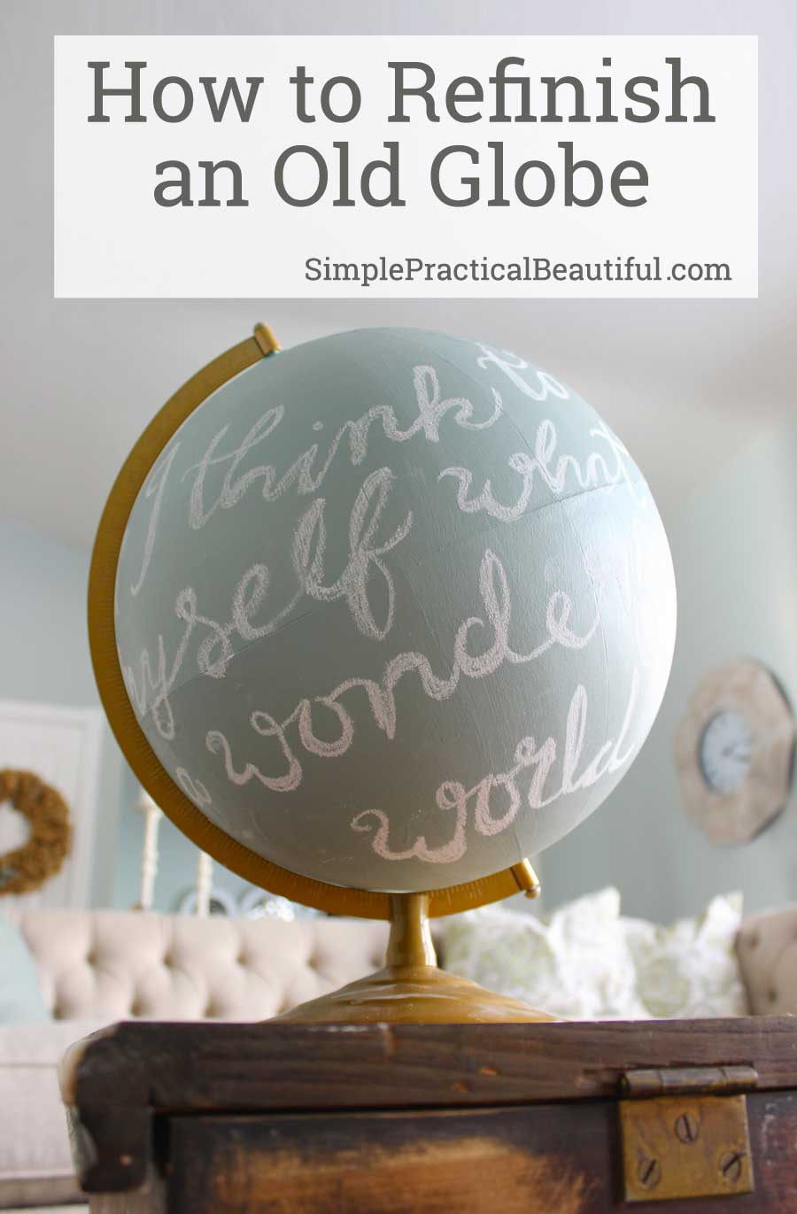 How to refinish a globe with chalk paint | DIY home decor | | reusing and repurposing an old globe