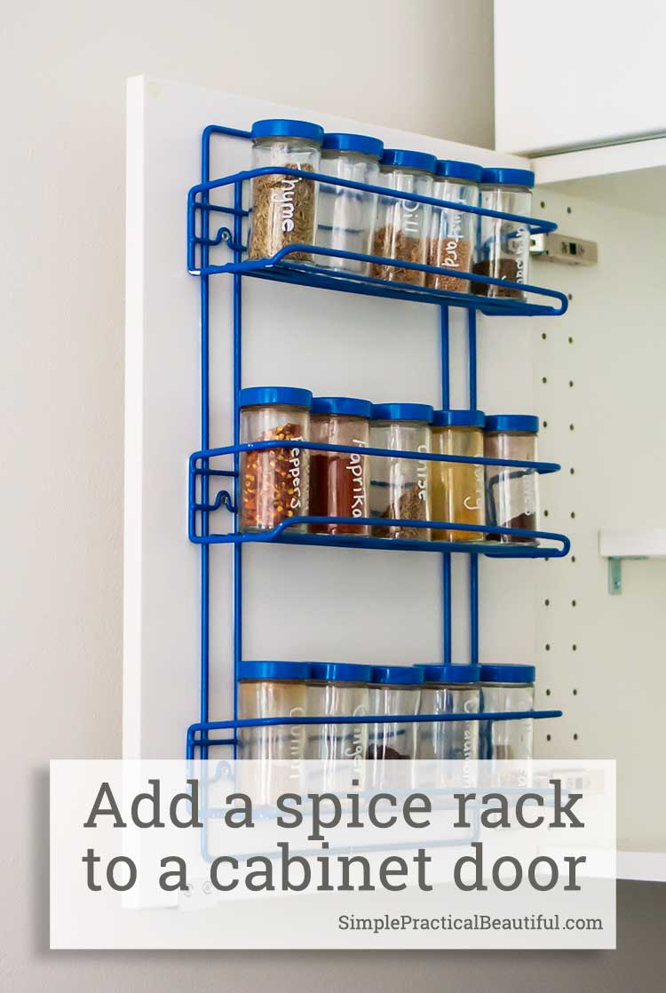 How to add a spice rack to the inside of a kitchen cabinet door so that the spice rack is hidden inside the cabinet